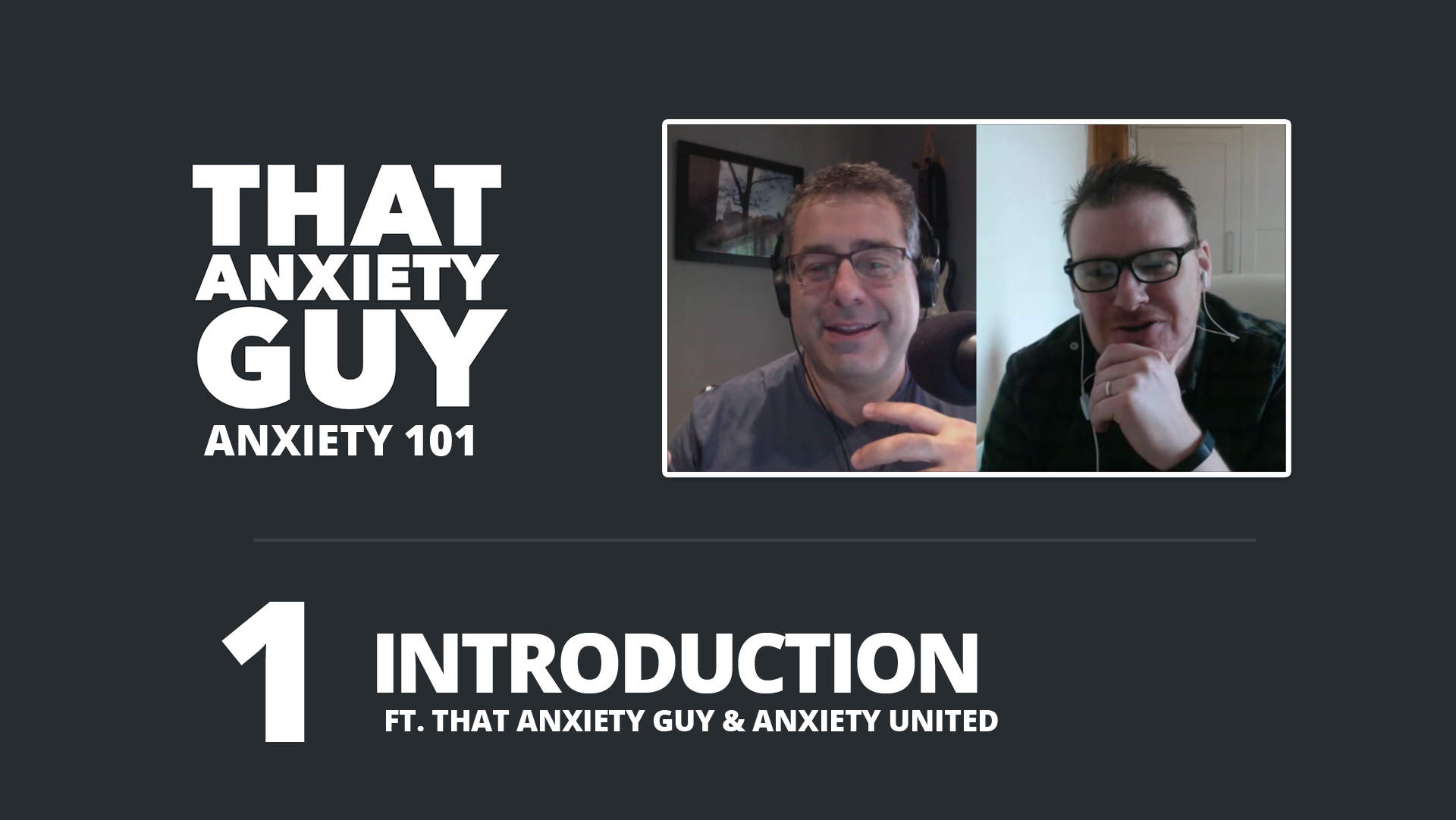 Anxiety 101 - Episode 1
