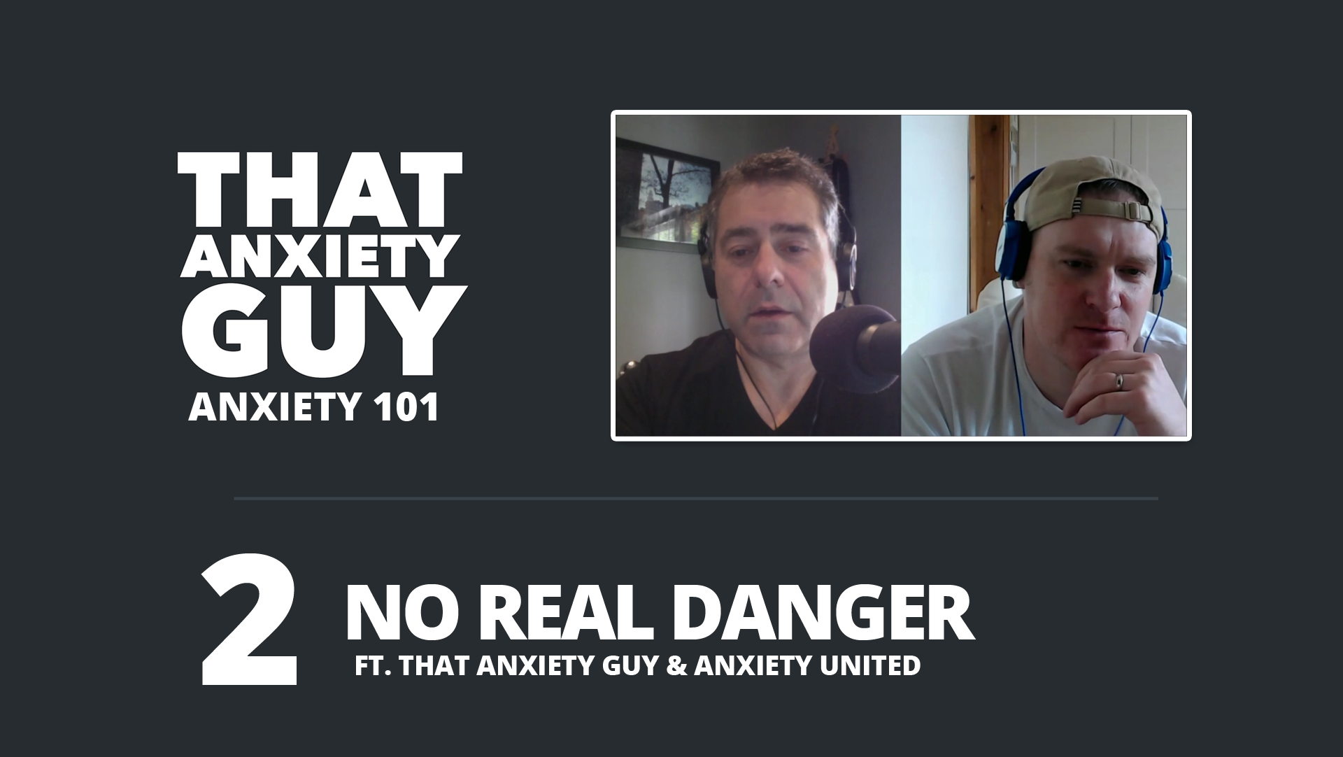 Anxiety 101 - Episode Two