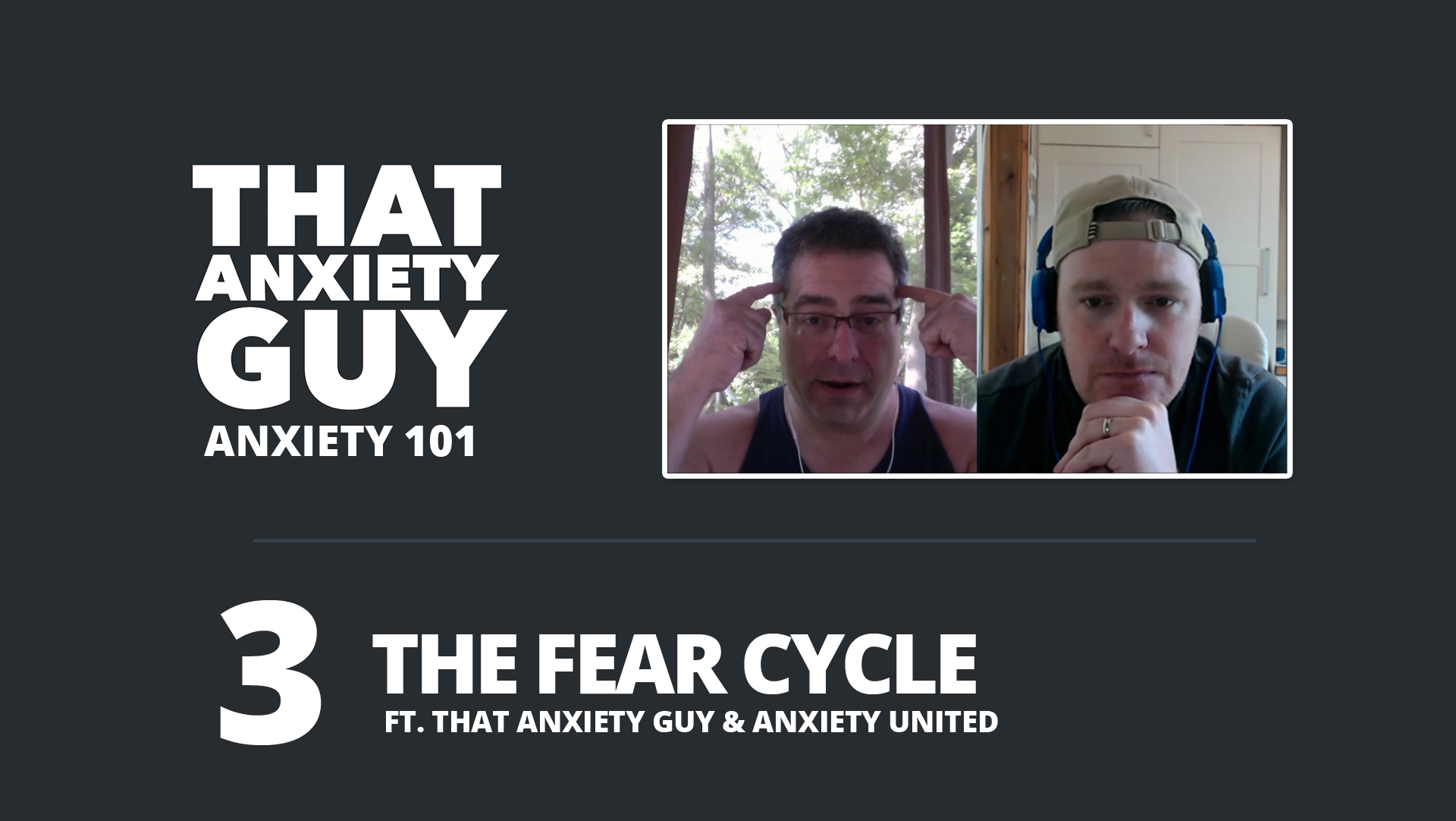 Anxiety 101 - Episode 3