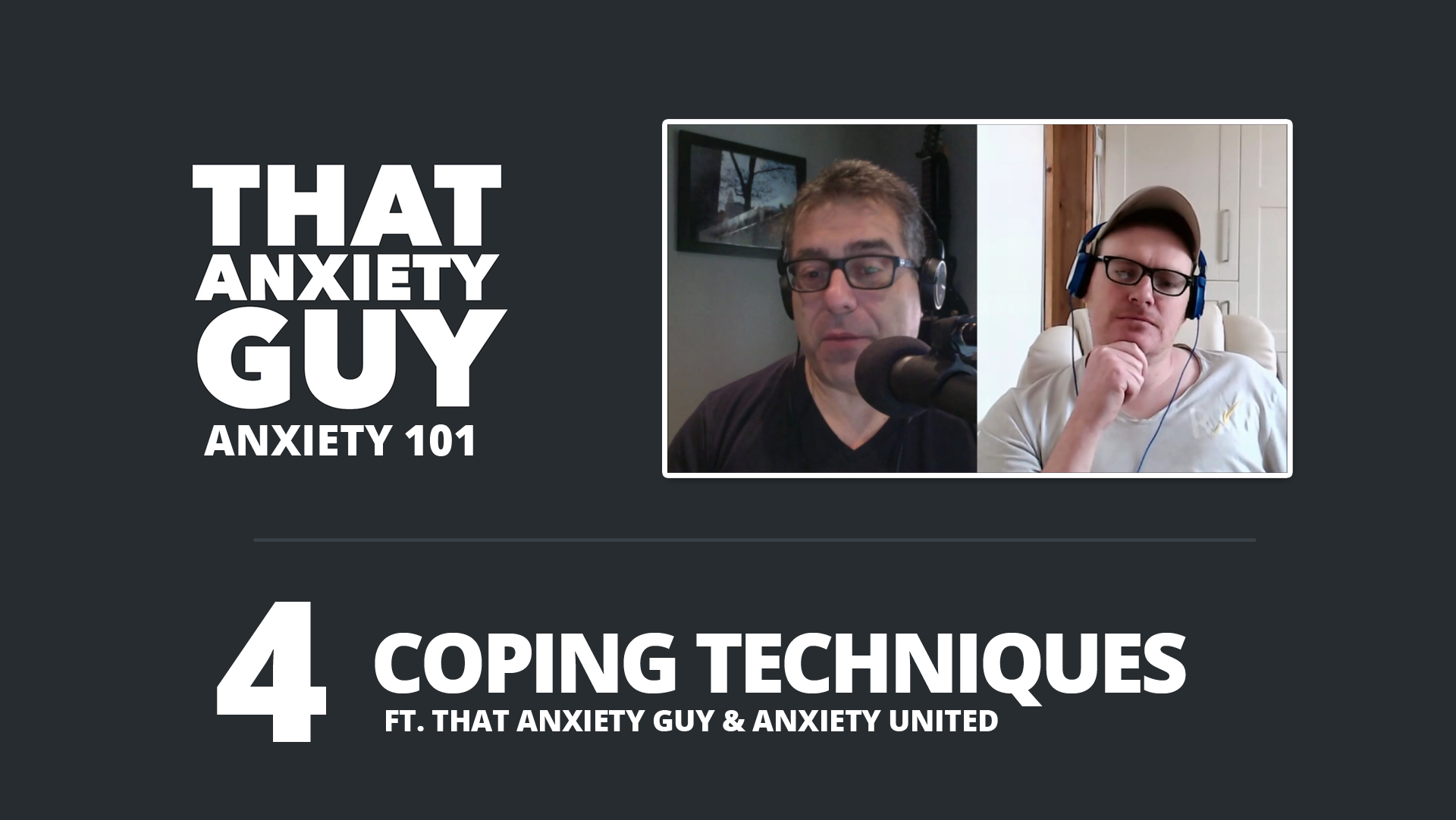 Anxiety 101 Episode 4
