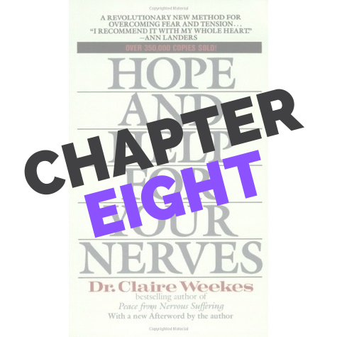 Hope And Help For Your Nerves Chapter 8